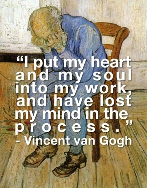 Van Gogh Quote about his madness