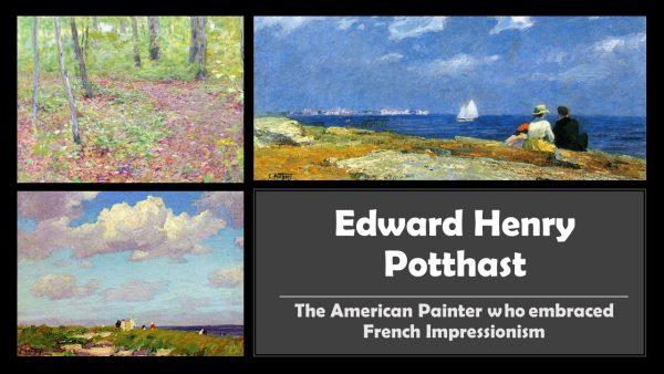 Edward Henry Potthast & American Impressionism Art