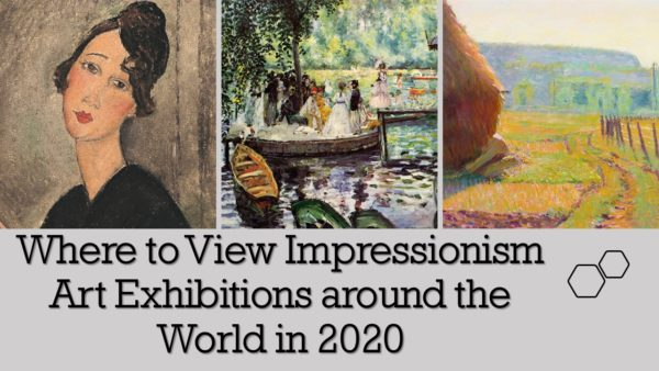 Impressionism art exhibitions 2020