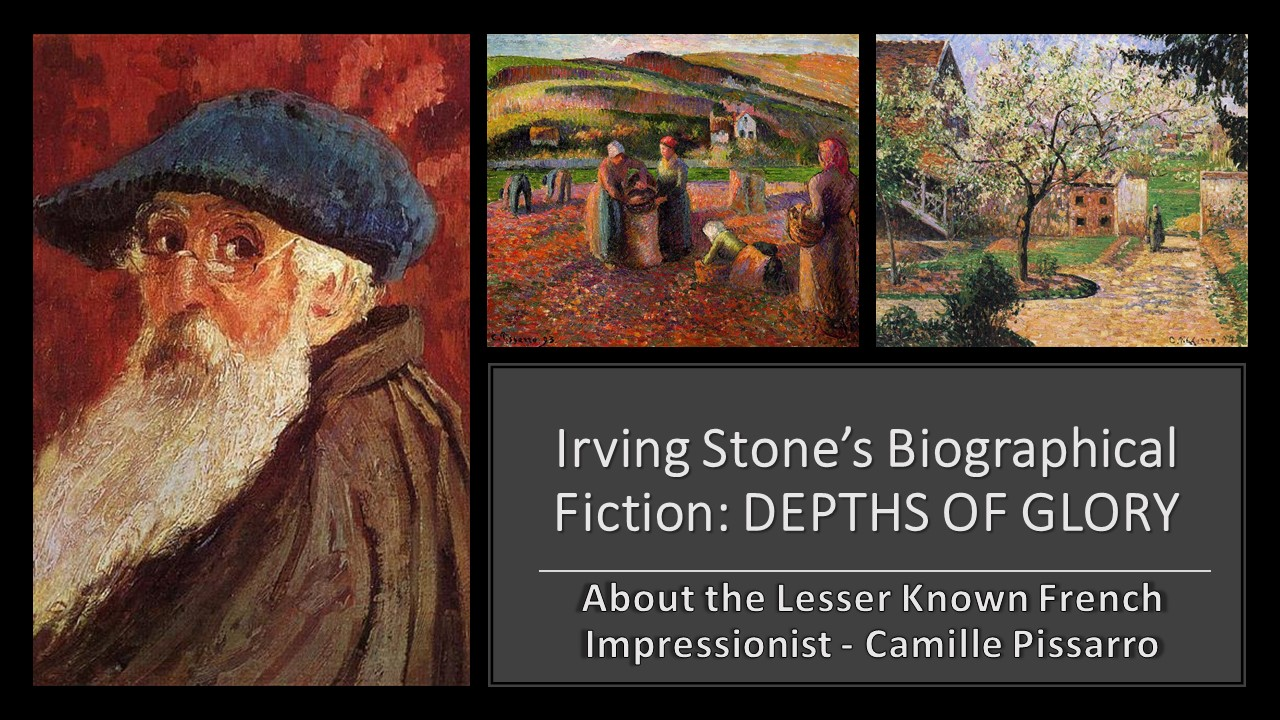 Irving Stone book about Camille Pissarro